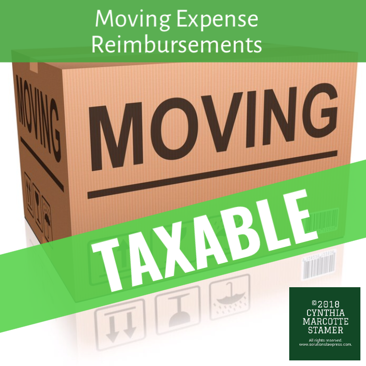 Reminder To Report Moving Expense Reimbursements As Taxable Income