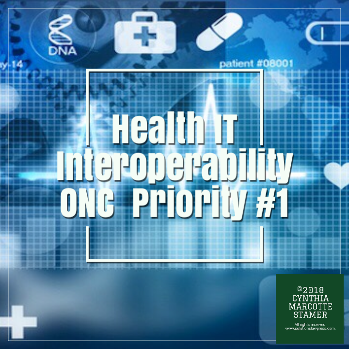 ONC New Emphasis On Health IT Interoperability Promises New Demands & Opportunities