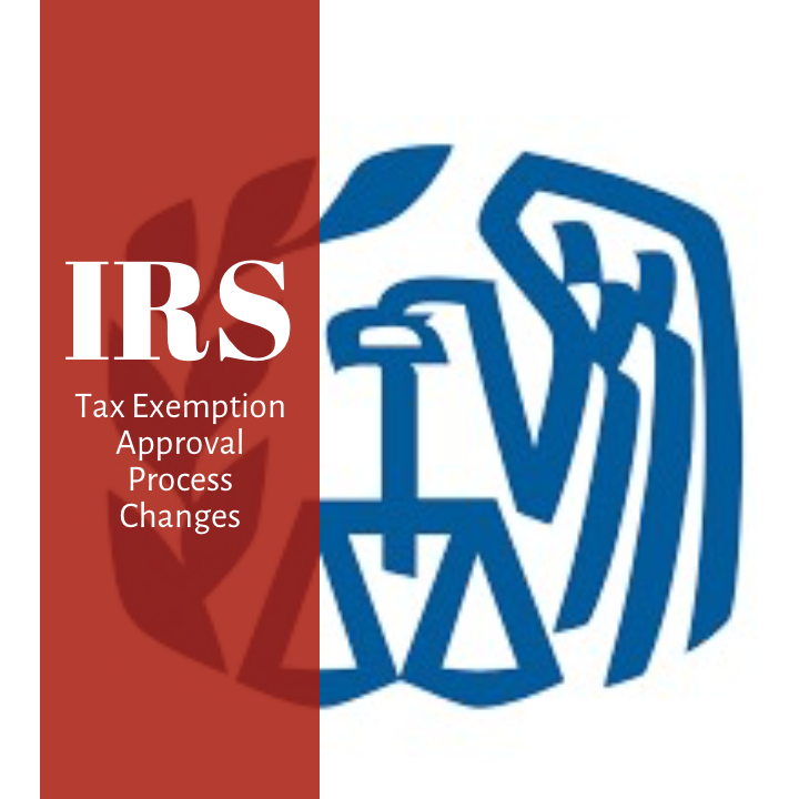 IRS Updates Plan Exemption & Exempt Organization Approval Procedures & Group Name