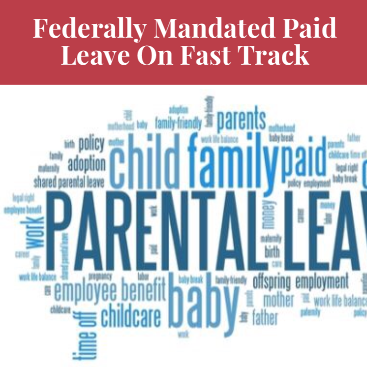Congress Moves To Enact Federal Paid Leave Rules
