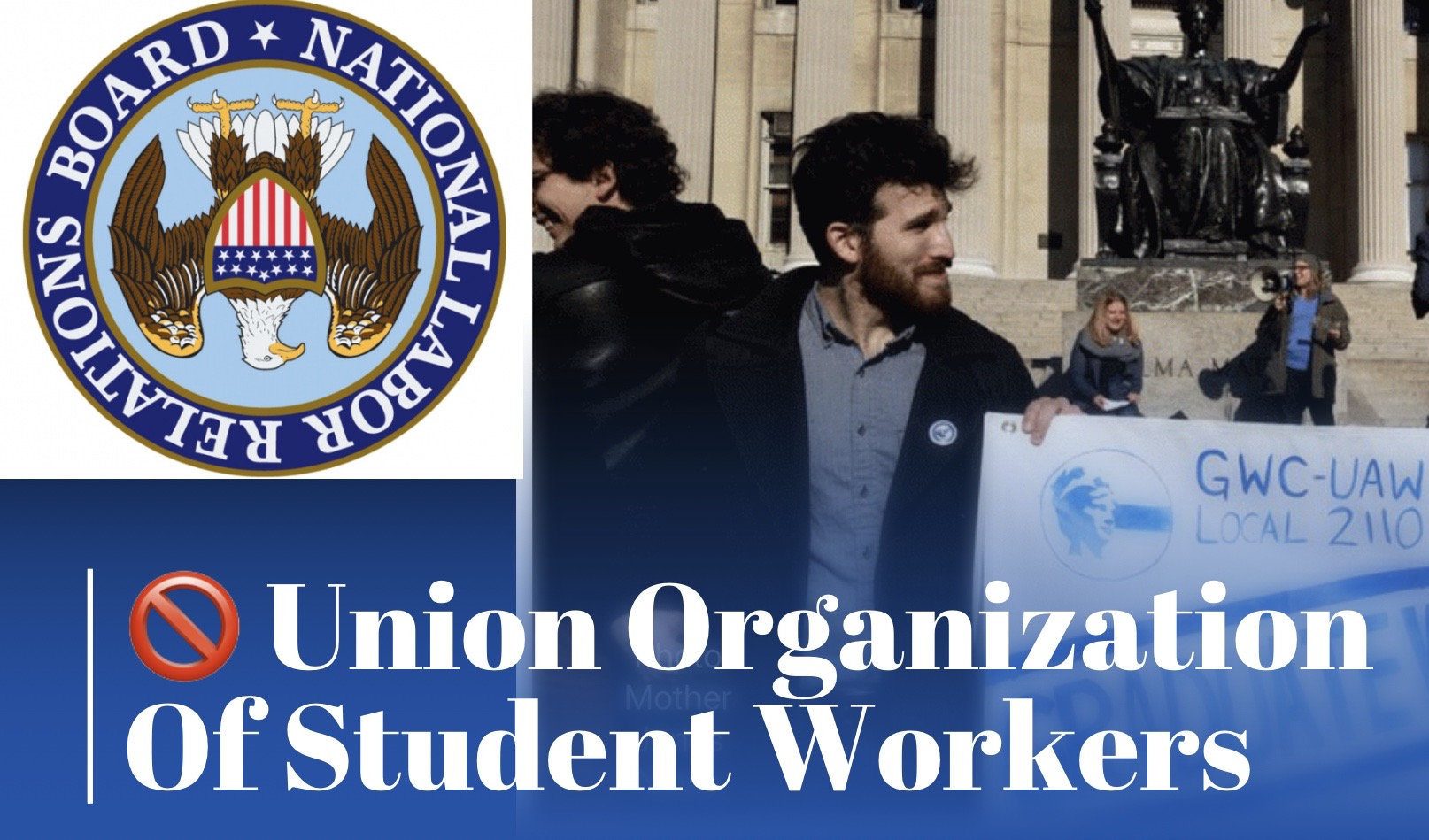 2/28 New Comment Deadline For NLRB Proposal To Exclude College Work Study Student Workers From NLRA Coverage