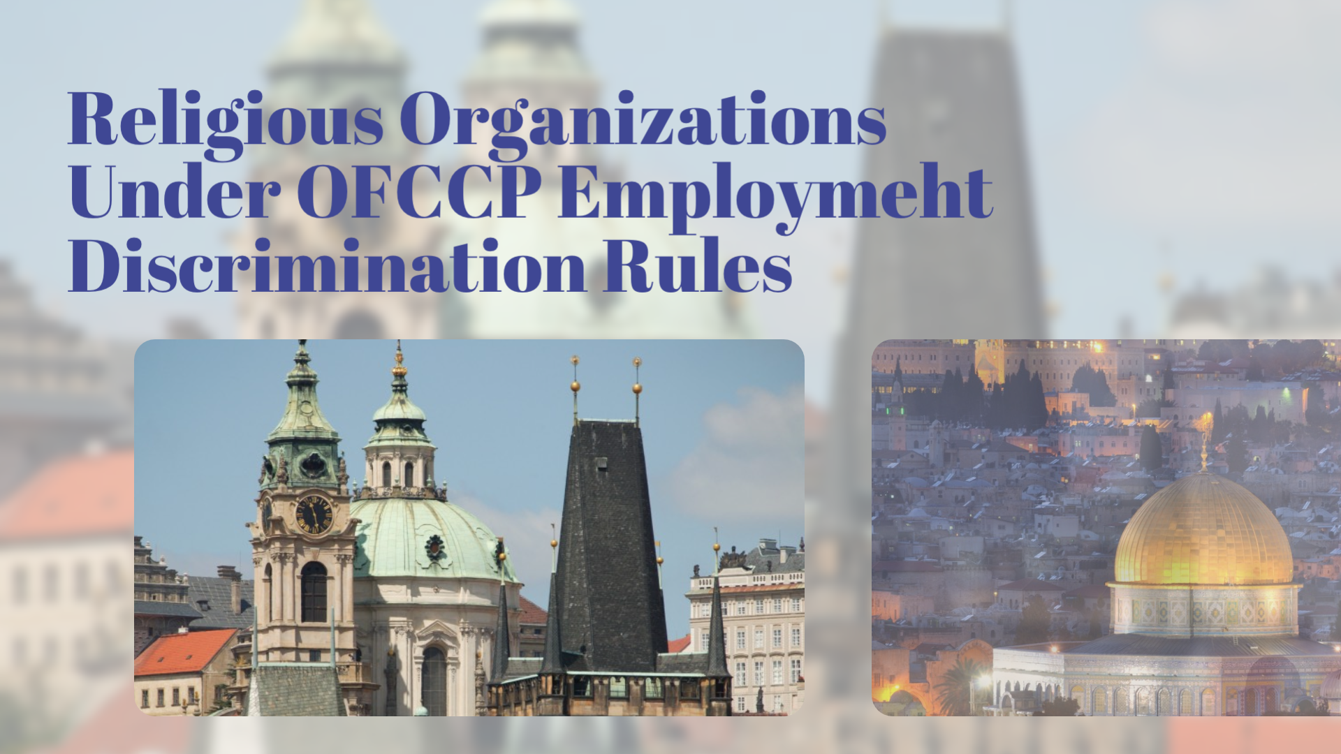 Religious Organizations May Enjoy New Flexibility Under OFCCP Final Religious Exemption Regulation